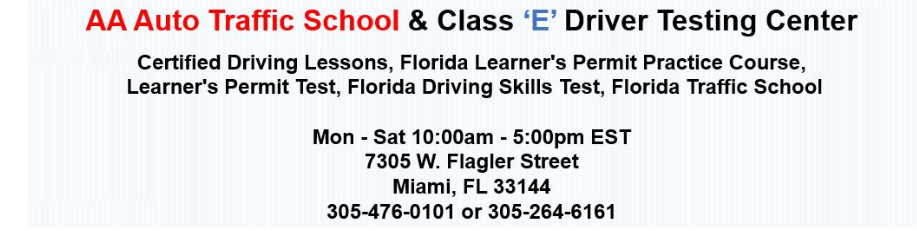 HACK course, chauffeur course DOT approved, Miami Florida drivers license testing online, Miami driver improvement classes, Miami Florida state approved traffic school,  driving test class e license Miami Florida, online permit test Miami, driving lessons Miami Florida, road skills test Miami Florida learners permit test online Miami Florida, driving test driving lessons Miami Florida online learners permit test , Online Miami Florida Online Learner's Permit Test, Miami Florida Online Learner's Permit Practice Course, Miami Florida Class E Road Skills Test, Online Traffic School, Miami Florida, Miami Florida, lowest price traffic school Miami Florida,  Drivers License Testing, 6 hour traffic school classes, 4 hour traffic school classes, aggressive driving school classes Miami Florida, ADI course, BDI course,  beginner's license course, Driver's Ed course Miami Florida, Miami Florida learner's permit class, 8 hour course, aggressive driver course, online 4 hour course, Miami Florida DMV, Miami Florida Department of Motor Vehicles, Miami Florida state approved traffic school classes, Miami Florida state approved driving lessons classes, Miami Florida online traffic school classes, Miami Florida online learner's permit course, Miami Florida online defensive driving course, Miami Florida traffic citation, Miami Florida court ordered traffic school, Miami Florida basic driver improvement class, Miami Florida advanced driver improvement course driving test class e license miami, online permit test Miami, driving lessons Miami, road skills test miami dade learners permit test online, driving test driving lessons miami online learners permit test , Online Florida Online Learner's Permit Test, Florida Online Learner's Permit Practice Course, Florida Class E Road Skills Test, Online Traffic School, Miami, Florida, lowest price traffic school Miami,  Drivers License Testing, 12 hour traffic school classes, 8 hour traffic school classes, aggressive driving school classes, ADI course, BDI course, TLSAE course, beginner's license course, 4 hour drug & alcohol course, Driver's Ed course, Florida learner's permit class, 4 hour course, 8 hour course, Florida drivers license testing online, driver improvement classes, state approved,  aggressive driver course, online 4 hour course, DHSMV, Department of Highway Safety and Motor Vehicles, state approved traffic school classes, state approved driving lessons classes, online traffic school classes, online learner's permit course, online learner's permit test, traffic citation, court ordered traffic school, basic driver improvement class, advanced driver improvement class, traffic law and substance abuse course,